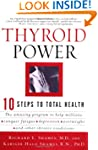 Thyroid Power: Ten Steps to Total Health