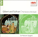 Gilbert and Sullivan - The Yeomen of the Guard