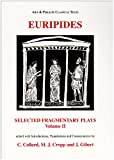 Image of Euripides: Selected Fragmentary Plays Vol II (Classical Texts) (Ancient Greek Edition)