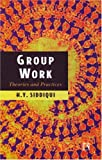 Work Group: Theories and Practices