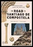 The Road to Santiago De Compostela (0140143149) by Michael Jacobs