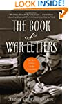 The Book of War Letters: 100 Years of...