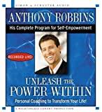 Unleash the Power Within: Personal Coaching from Anthony Robbins That Will Transform Your Life!