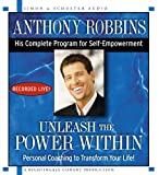 Book - Unleash the Power Within: Personal Coaching from Anthony Robbins That Will Transform Your Life!