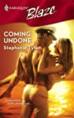 Coming Undone (SEAL, #1) (Harlequin Blaze #315)
