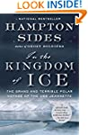In the Kingdom of Ice: The Grand and...
