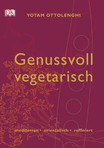 Bücher : Genussvoll vegetarisch. mediterran-orientalisch-raffiniert