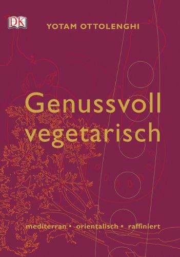 Genussvoll vegetarisch. mediterran-orientalisch-raffiniert