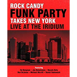 Rock Candy Funk Party Takes New York: Live at the Iridium