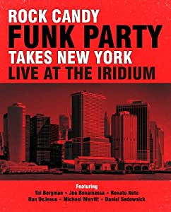 Rock Candy Funk Party Takes New York: Live at the [Blu-ray]