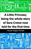 Image of A Little Princess; being the whole story of Sara Crewe now told for the first time