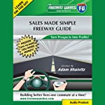 Sales Made Simple: Turn Prospects into Profits! | Adam Shaivitz
