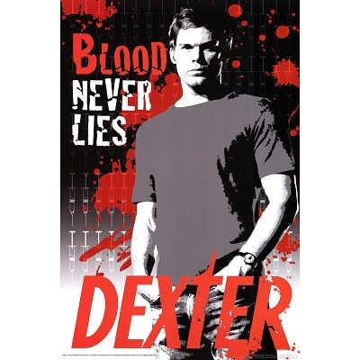 Dexter Blood Never Lies Serial Killer TV Poster Print