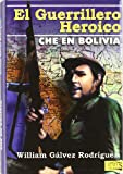 img - for El guerrillero her ico. Che en Bolivia book / textbook / text book