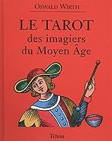 Le tarot des imagiers du Moyen Age (1Jeu)