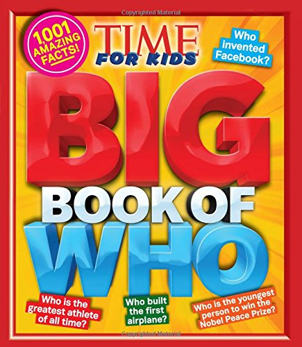time-for-kids-big-book-of-who-1001-amazing-facts