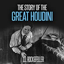 The Story of the Great Houdini Audiobook by J.D. Rockefeller Narrated by Pete Beretta