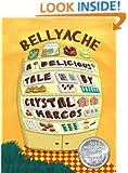 BELLYACHE: A Delicious Tale