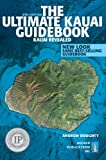 The Ultimate Kauai Guidebook: Kauai Revealed (In Full Color)