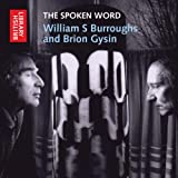 The Spoken Word: William S. Burroughs and Brion Gysin (British Library - British Library Sound Archive)