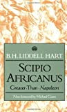 Scipio Africanus (0306805839) by B. H. Liddell Hart
