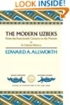 The Modern Uzbeks : From the fourteen...