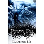 Demon's Fall | Karalynn Lee
