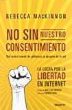 img - for No sin nuestro consentimiento book / textbook / text book