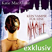 H&ouml;rbuch Kein Vampir fr eine Nacht (Dark Ones 2)