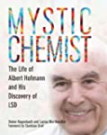 Mystic Chemist: The Life of Albert Ho...