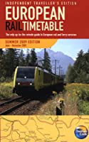 European Rail Timetable Summer 2009: Independent Travellers Edition