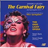 Emmerich Kalman: the Carnival Fairy