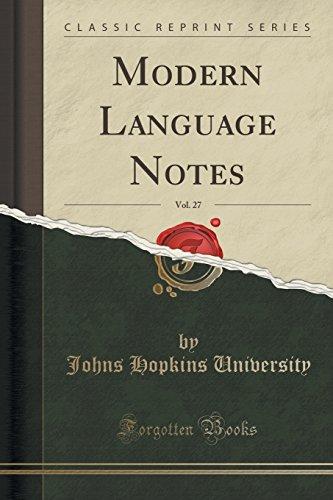 Modern Language Notes, Vol. 27 (Classic Reprint)