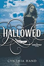 Hallowed: An Unearthly Novel by Hand, Cynthia [Hardcover(2012/1/17)]