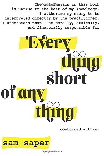 Everything Short of Anything: Short Stories