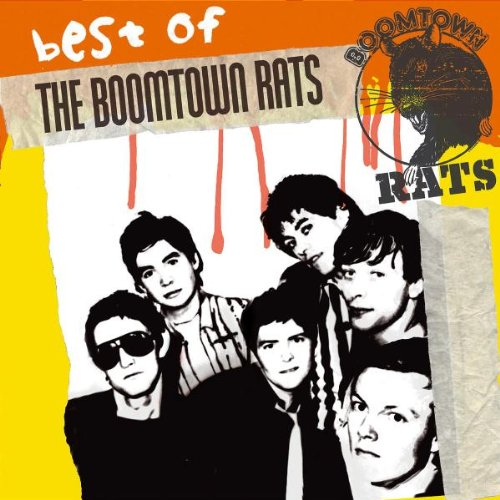The Boomtown Rats - Loudmouth The Best of Bob Geldof & The Boomtown Rats - Zortam Music
