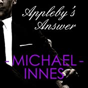 Appleby's Answer: An Inspector Appleby Mystery | [Michael Innes]