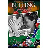 Betting Hearts: Rancho Del Cielo Romance