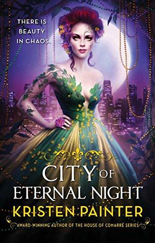 Kristen Painter - City of Eternal Night (Crescent City)
