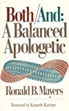 img - for Both/And: A Balanced Apologetic book / textbook / text book