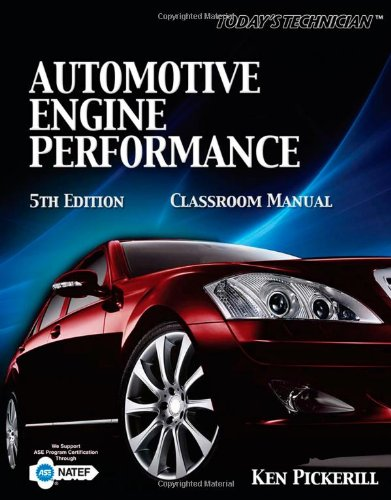 Today's Technician: Automotive Engine Performance...