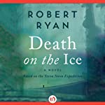 Death on Ice | Robert Ryan