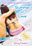 Summer of Love: The Principles of Love
