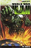 Greg Pak WORLD WAR HULK
