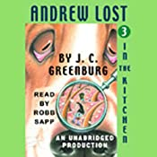Andrew Lost in the Kitchen, Book 3 | J.C. Greenburg