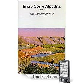 Entre Cós e Alpedriz (Portuguese Edition)