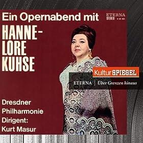 Wagner, Beethoven, H�ndel, Mozart & Verdi: An Opera Evening with Hannelore Kuhse (KulturSpiegel - Eterna - �ber Grenzen hinaus)