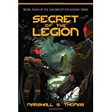 Secret of the Legion: Book 4 of the Soldier of the Legion Series: Volume 4