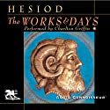 The Works and Days (       UNABRIDGED) by Hesiod, Richmond Lattimore (translator) Narrated by Charlton Griffin
