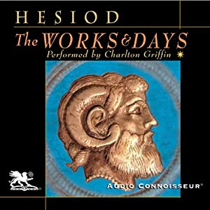The Works and Days | [ Hesiod, Richmond Lattimore (translator)]